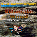 Ultimate Wood Sound Effects Library